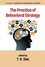 The Practice of Behavioral Strategy