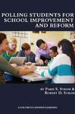 Polling Students for School Improvement and Reform