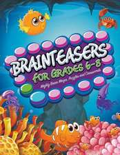 Brainteasers for Grades 6-8:  Mighty Brain Mazes, Puzzles and Crosswords