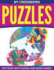 NY Crossword Puzzles for Teens (with Sudoku and Word Games):  Write Down Your Personal Recipes