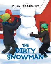 The Dirty Snowman