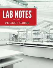 Lab Notes Pocket Guide