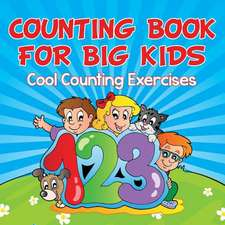 Counting Book for Big Kids:  Cool Counting Exercises