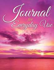 Journal for Everyday Use:  Personal Reflection