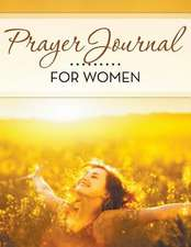 Prayer Journal for Women:  With Bible Story Pictures