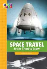 Space Travel from Then to Now