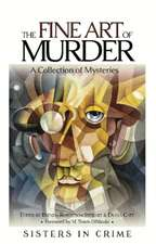 Fine Art of Murder: A Collection of Short Stories