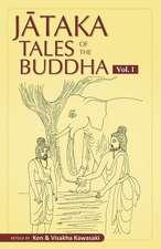 Jataka Tales of the Buddha - Volume I