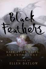 Black Feathers – Dark Avian Tales – An Anthology