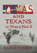 Texas and Texans in World War II