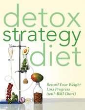Detox Strategy Diet