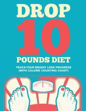 Drop 10 Pounds Diet