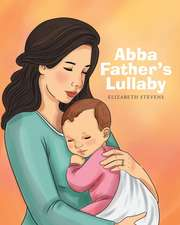 Abba Father's Lullaby