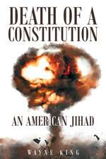 Death of a Constitution