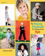 Posing Playbook for Photographing Kids