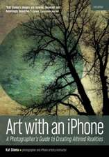Artwithaniphone: APhotographer'sGuidetoCreatingAltered Realities(2ndEdition)