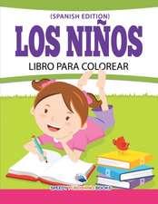 Los Niños Libro Para Colorear (Spanish Edition)