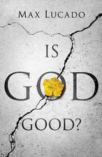 Is God Good? (Pack of 25)