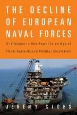 St¿hs, J:  The Decline of European Naval Forces