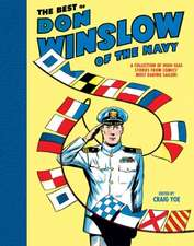The Best of Don Winslow of the Navy: A Collection of High-Seas Stories from Comics' Most Daring Sailor