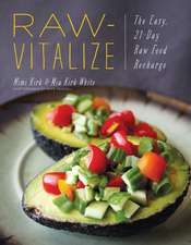 Raw–Vitalize – The Easy, 21–Day Raw Food Recharge