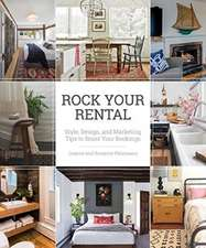 Rock Your Rental – Style, Design, and Marketing Tips to Boost Your Bookings