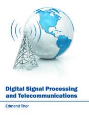 Digital Signal Processing and Telecommunications
