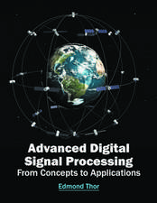 Advanced Digital Signal Processing: From Concepts to Applications
