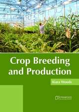 Crop Breeding and Production