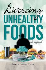 Divorcing Unhealthy Foods the Appeasal:  Wicked Paradise