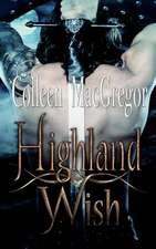 Highland Wish