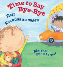 Time to Say Bye-Bye / German Edition
