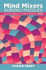 Mind Mixers Sudoku Puzzles Vol 3
