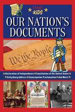 Our Nation's Documents: The Written Words that Shaped Our Country (America Handbooks, a TIME for Kids Series)