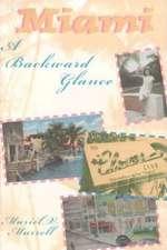 Miami: A Backward Glance