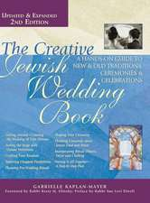 The Creative Jewish Wedding Book 2/E