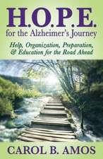 H.O.P.E for the Alzheimeras Journey