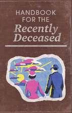 Beetlejuice: Handbook For The Recently Deceased