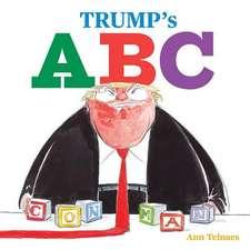 Trump's A B Cs