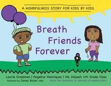 My Breath Friend
