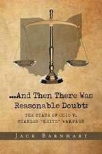 ...And Then There Was Reasonable Doubt