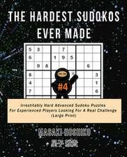 The Hardest Sudokos Ever Made #4