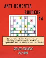 Anti-dementia Sudokus #4