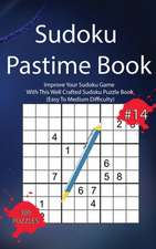 Sudoku Pastime Book #14