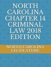 North Carolina Chapter 14 Criminal Law 2018 Edition