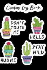 Cactus Log Book: Track Plants