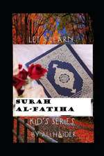 Let's Learn Surah Al-Fatiha: Islam for Kids