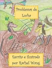 Problemas de Lucha: (fighting Problems - In Spanish)
