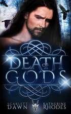 Death of Gods