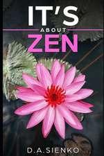 It's about Zen